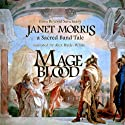 Mage Blood (       UNABRIDGED) by Janet Morris Narrated by Alex Hyde-White