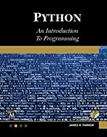 Python: An Introduction to Programming Front Cover