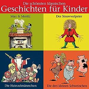 Die schönsten klassischen Kindergeschichten Hörbuch