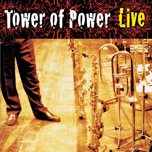 Soul Vaccination : Tower Of Power Live