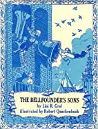 The bellfounder's sons, by Lini R Grol