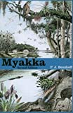 img - for Myakka by P J Benshoff (2008-10-01) book / textbook / text book