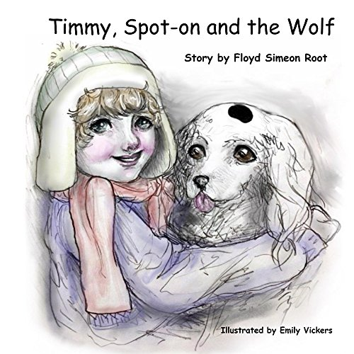 timmy-spot-on-and-the-wolf-english-edition