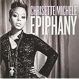 Epiphany ~ Chrisette Michele