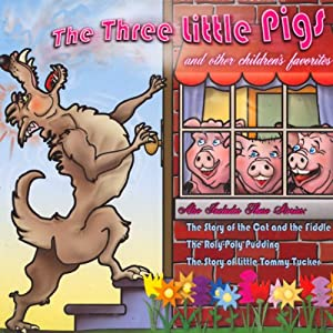 The Three Little Pigs and Other Children's Favorites Audiobook