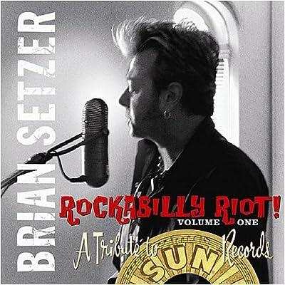 Brian Setzer - Rockabilly Riot! Vol. 1: A Tribute to Sun Records (2005)