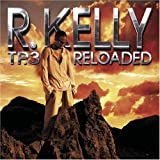 Tp3 Reloaded (Bonus Dvd) (Clean) R Kelly