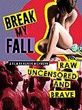 Break My Fall (English Subtitled)