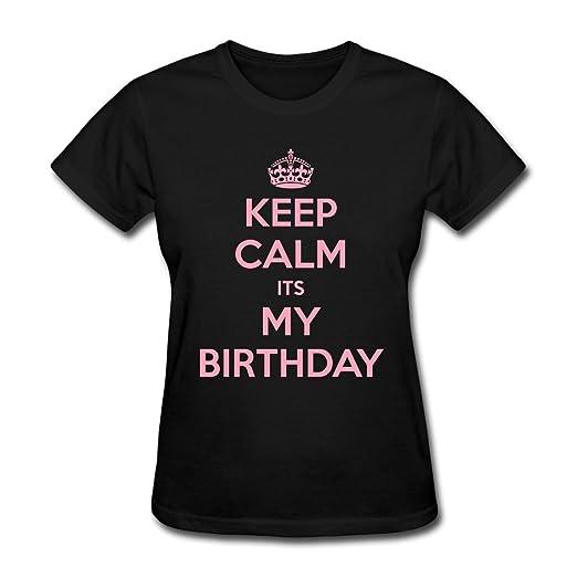 Spreadshirt Women's Keep Calm It's My Birthday T-Shirt