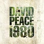 Nineteen Eighty: Red Riding Quartet | David Peace