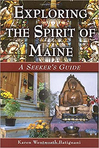 Exploring the Spirit of Maine: A Seeker's Guide
