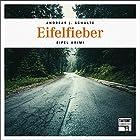 Eifelfieber (Tatort Schreibtisch - Autoren live 4) Hörbuch von Andreas J. Schulte Gesprochen von: Andreas J. Schulte