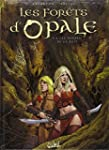 Les For�ts d'Opale T08: Les Hordes de...