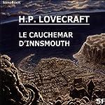 Le cauchemar d'Innsmouth | Howard Phillips Lovecraft
