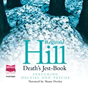 Death's Jest-Book: Dalziel and Pascoe Series, Book 20 | Reginald Hill