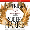 Imperium: A Novel of Ancient Rome Audiobook by Robert Harris Narrated by Simon Jones