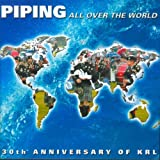 Piping All Over the World Various Artists