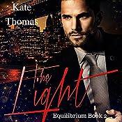 The Light: Equilibrium, Book 2 | Kate Thomas