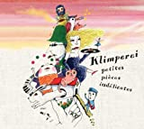 Petites Pieces Indelicates by Klimperei (2012-12-05)