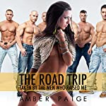 The Road Trip: Taken by the Men Who Raised Me | Amber Paige