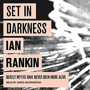 Set In Darkness | [Ian Rankin]