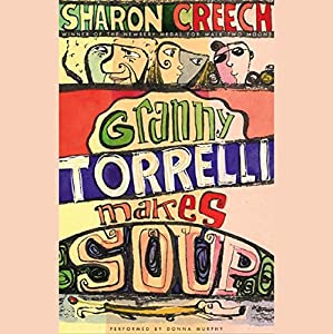 Granny Torrelli Makes Soup Audiobook