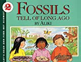 Fossils Tell of Long Ago (Let s-Read-and-Find-Out Science 2)