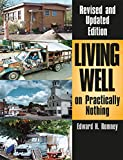 Living Well on Practically Nothing: Revised and Updated Edition