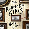 The Roanoke Girls: A Novel Hörbuch von Amy Engel Gesprochen von: Brittany Pressley