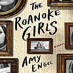 The Roanoke Girls: A Novel | Amy Engel