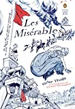 Image of Les Miserables: (Penguin Classics Deluxe Edition)