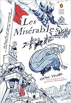 Les Miserables: (Penguin Classics Deluxe Edition) Paperback – Deckle