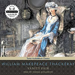 Vanity Fair [Tantor] | [William Makepeace Thackeray]