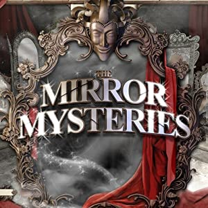 The Mirror Mysteries [ITA]