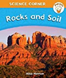 Rocks and Soil (Popcorn: Science Corner) (0750277637) by Harman, Alice
