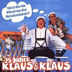 25 Jahre Klaus & Klaus - Eiert da ein Pferd an der Nordseek�ste?