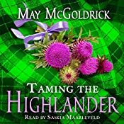 Taming the Highlander: Scottish Relic Trilogy, Book 2 | May McGoldrick