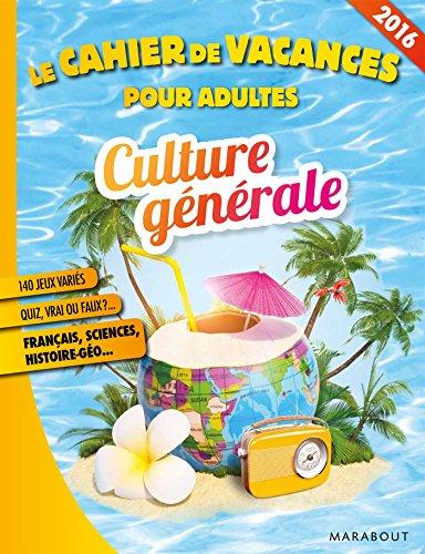 cahier de vacances culture générale 2016