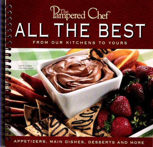 Our Kitchen To Yours: Pampered Chef Cookbooks For Sale: The Pampered Chef: All
