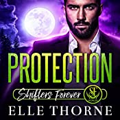 Protection: Shifters Forever Worlds | [Elle Thorne]