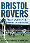 Bristol Rovers: The Official History