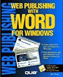 img - for Web Publishing With Word for Windows/Book and Disks book / textbook / text book