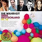 Die Wahrheit über Deutschland 10   Dieter Nuhr,Luise Kinseher,HG. Butzko,Carolin Kebekus,Tobias Mann,Helmut Schleich