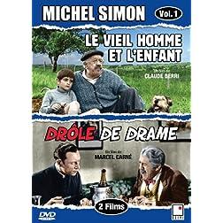 Michel Simon vol. 1 - Le vieil homme et l'enfant / Drôle de drame (French only)