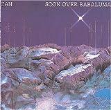 Soon Over Babaluma by Can (2005-06-28)
