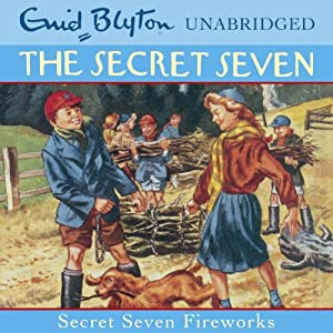 Secret Seven: Fireworks Audiobook