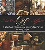 img - for The Occasional Affair:A Practical Plan for Life's Everyday Parties book / textbook / text book