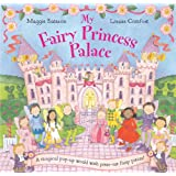My Fairy Princess Palaceby Louise Comfort