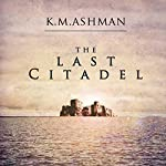 The Last Citadel | Kevin Ashman