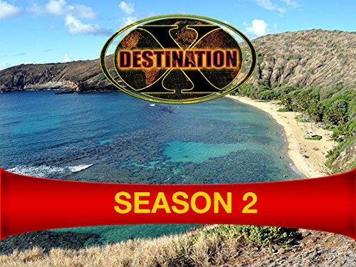 Destination X - Season 2